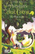 Couverture du livre Les Aventures du chat Coton - Un village en paix