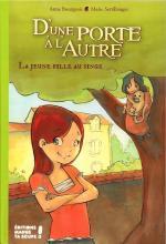 Couverture du livre La Jeune fille au singe. Mado devant la maison Renaissance, Catherine et le singe.