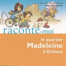 Couverture du livret Le quartier Madeleine à Orléans